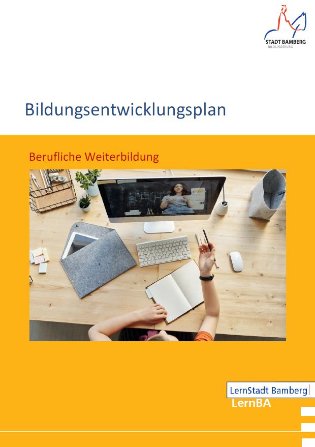"""Bamberger Bildungsentwicklungsplan:  Der fünfte Band """"Berufliche Weiterbildung"""" ist erschienen"""